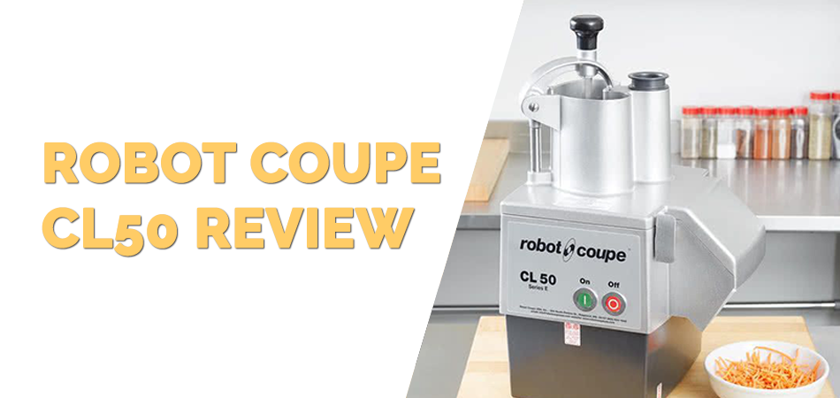 Robot Coupe CL50 Review
