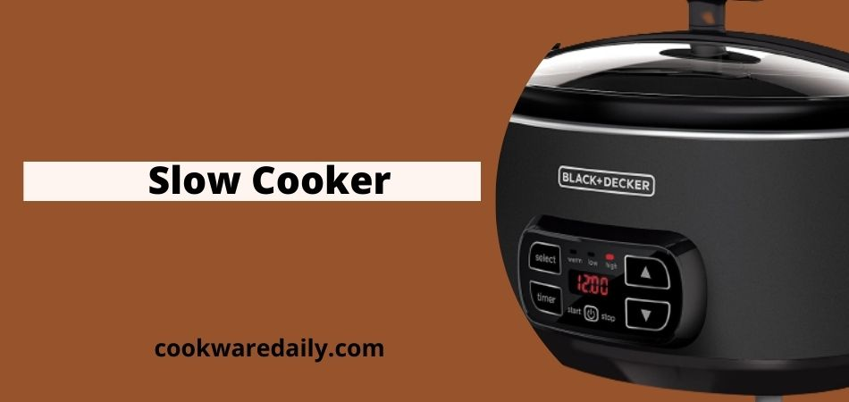 What Is A Slow Cooker