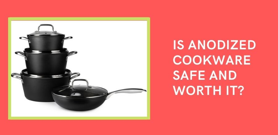 Hard Anodized Cookware Disadvantages
